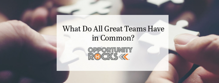 What Do All Great Teams Have in Common?