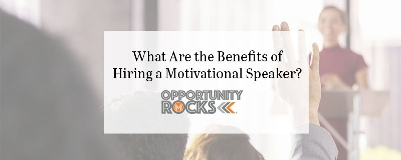 What are the benefits of a motivational speaker?
