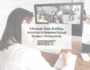 8 Remote Team Building Activities to Improve Virtual Workers' Productivity